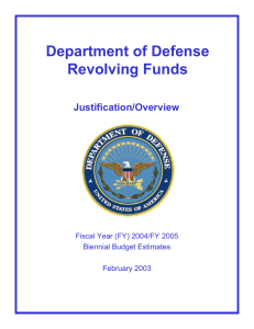 Department of Defense Revolving Funds Justification/Overview Fiscal Year (FY) 2004/FY 2005