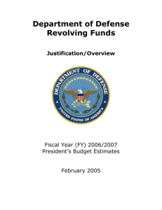 Department of Defense Revolving Funds  Justification/Overview