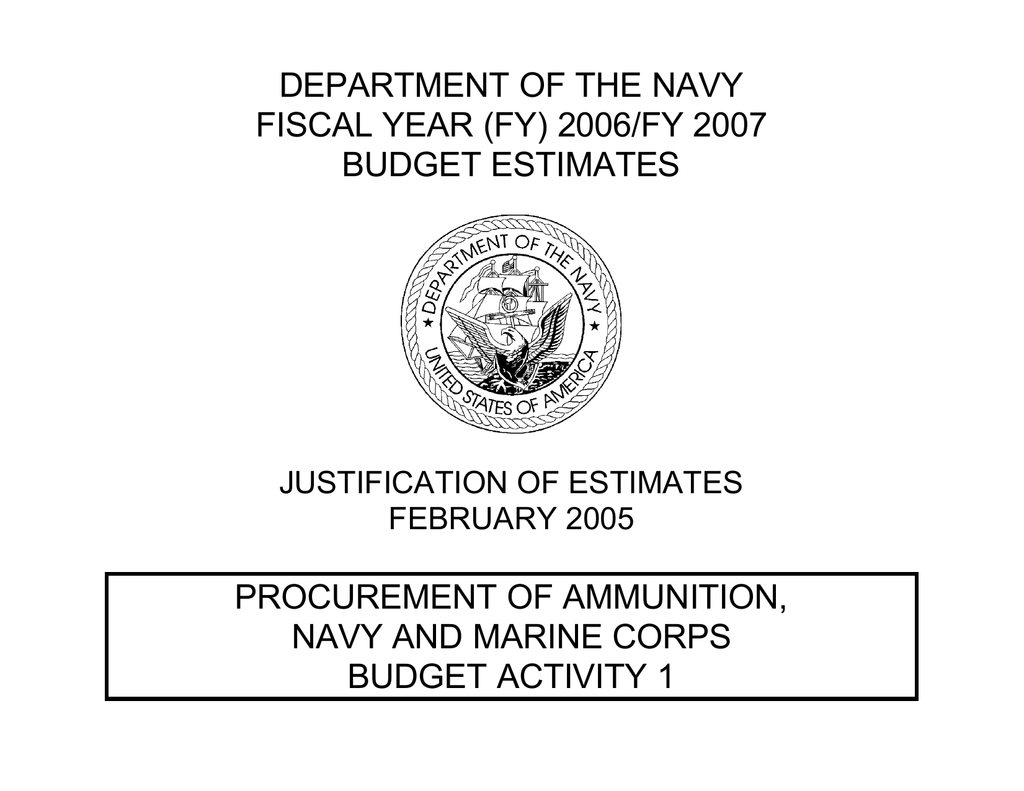DEPARTMENT OF THE NAVY FISCAL YEAR (FY) 2006/FY 2007 BUDGET ESTIMATES