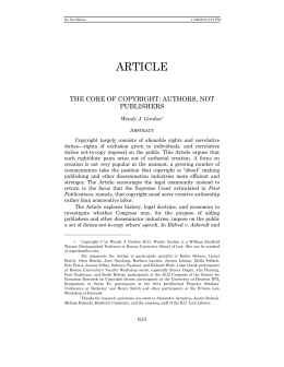 ARTICLE THE CORE OF COPYRIGHT: AUTHORS, NOT PUBLISHERS