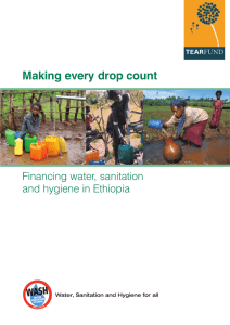 Making every drop count Financing water, sanitation and hygiene in Ethiopia