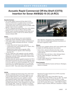 Acoustic Rapid Commercial Off-the-Shelf (COTS) Insertion for Sonar AN/BQQ-10 (V) (A-RCI)