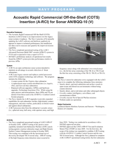 Acoustic Rapid Commercial Off-the-Shelf (COTS) Insertion (A-RCI) for Sonar AN/BQQ-10 (V)