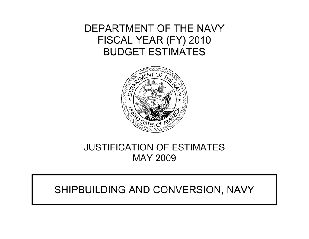 DEPARTMENT OF THE NAVY FISCAL YEAR (FY) 2010 BUDGET ESTIMATES