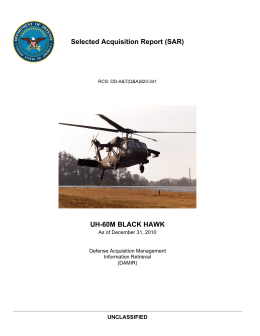 Selected Acquisition Report (SAR) UH-60M BLACK HAWK UNCLASSIFIED As of December 31, 2010