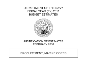 DEPARTMENT OF THE NAVY FISCAL YEAR (FY) 2011 BUDGET ESTIMATES PROCUREMENT, MARINE CORPS