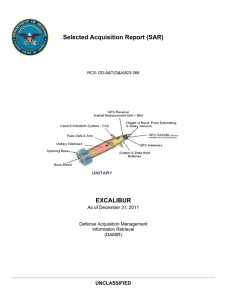 Selected Acquisition Report (SAR) EXCALIBUR UNCLASSIFIED As of December 31, 2011