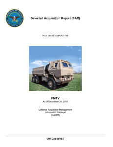 Selected Acquisition Report (SAR) FMTV UNCLASSIFIED As of December 31, 2011
