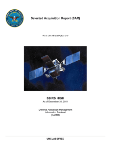 Selected Acquisition Report (SAR) SBIRS HIGH UNCLASSIFIED As of December 31, 2011