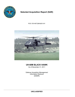 Selected Acquisition Report (SAR) UH-60M BLACK HAWK UNCLASSIFIED As of December 31, 2011