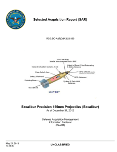 Selected Acquisition Report (SAR) Excalibur Precision 155mm Projectiles (Excalibur) UNCLASSIFIED
