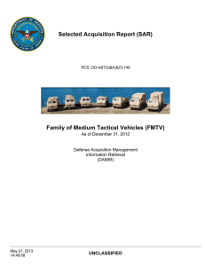 Selected Acquisition Report (SAR) Family of Medium Tactical Vehicles (FMTV) UNCLASSIFIED