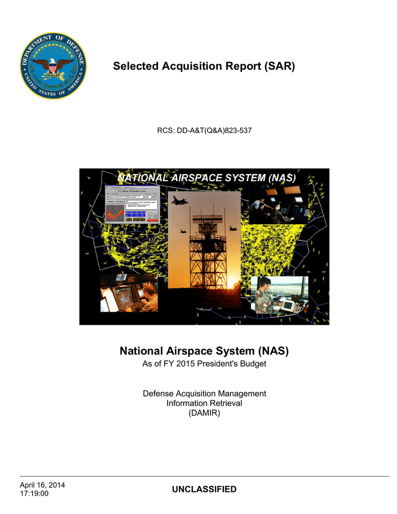 Selected acquisition report sar national airspace system nas selected acquisition report sar national airspace system nas unclassified publicscrutiny Choice Image
