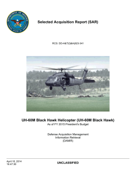 Selected Acquisition Report (SAR) UH-60M Black Hawk Helicopter (UH-60M Black Hawk) UNCLASSIFIED