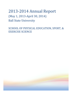 2013-2014 Annual Report (May 1, 2013-April 30, 2014) Ball State University
