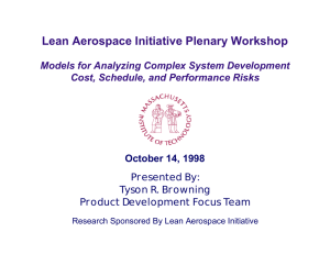 Lean Aerospace Initiative Plenary Workshop Models for Analyzing Complex System Development