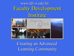 Faculty Development Institute Creating an Advanced Learning Community