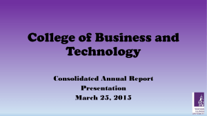 College of Business and Technology Consolidated Annual Report Presentation
