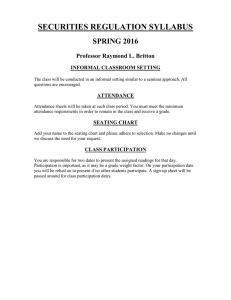 SECURITIES REGULATION SYLLABUS SPRING 2016  Professor Raymond L. Britton