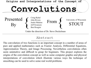 { Convolutions Presented From