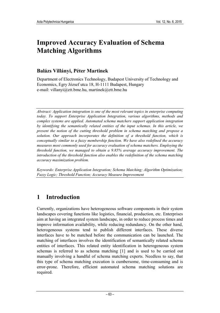 Improved Accuracy Evaluation of Schema Matching Algorithms Balázs