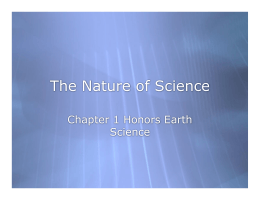 The Nature of Science Chapter 1 Honors Earth Science