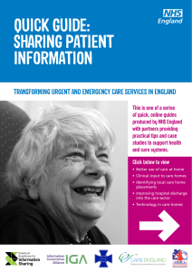 QUICK GUIDE: SHARING PATIENT INFORMATION TRANSFORMING URGENT AND EMERGENCY CARE SERVICES IN ENGLAND