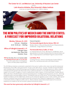 The Center for U.S. and Mexican Law, University of Houston... Latin America Initiative, Rice University's Baker Institute