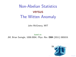 Non-Abelian Statistics The Witten Anomaly versus in