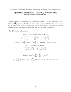 Quantum Mechanics C (130C) Winter 2015 Final exam cover sheet