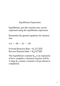 Equilibrium Expression: Equilibrium, just like reaction rate, can be  expressed using the equilibrium expression.