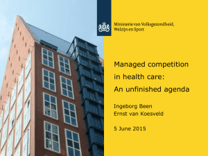 Managed competition in health care: An unfinished agenda