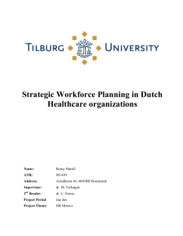 Strategic Workforce Planning in Dutch Healthcare organizations Name: