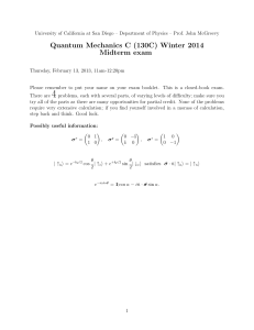 Quantum Mechanics C (130C) Winter 2014 Midterm exam