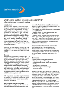 Children and auditory processing disorder (APD) – information and research update Introduction