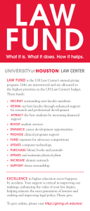 LAW FUND What it is. What it does. How it helps. LAW FUND