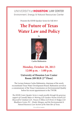 The Future of Texas Water Law and Policy Monday, October 28, 2013