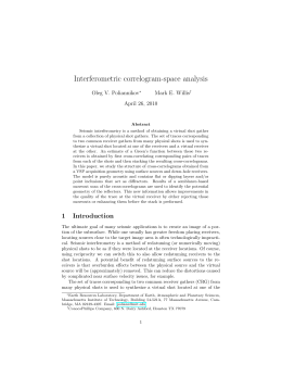 Interferometric correlogram-space analysis Oleg V. Poliannikov Mark E. Willis April 26, 2010