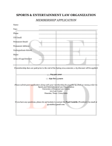 SPORTS & ENTERTAINMENT LAW ORGANIZATION MEMBERSHIP APPLICATION !