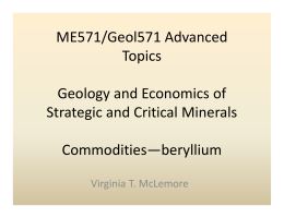 ME571/Geol571 Advanced  Topics Geology and Economics of  Strategic and Critical Minerals