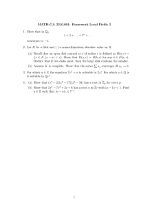 MATH-GA 2210.001: Homework Local Fields 2 1. Show that in Q