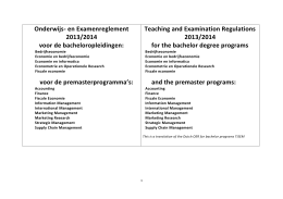 Onderwijs- en Examenreglement Teaching and Examination Regulations 2013/2014 voor de bacheloropleidingen: