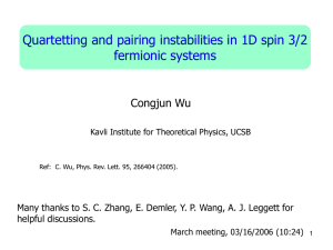 Quartetting and pairing instabilities in 1D spin 3/2 fermionic systems Congjun Wu