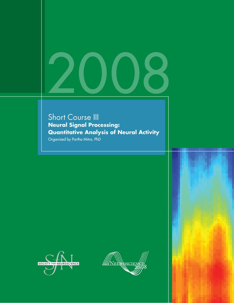 Short Course III Neural Signal Processing: Quantitative