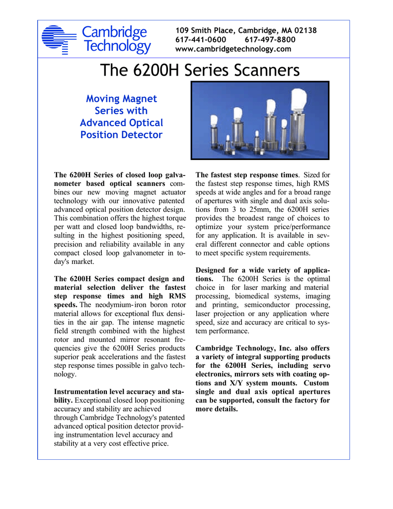 The 6200H Series Scanners Moving Magnet Series with Advanced