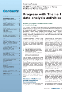 Progress with Theme I data analysis activities Research Themes