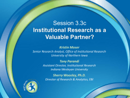 Institutional Research as a Valuable Partner?