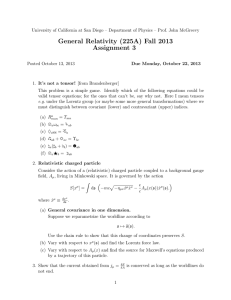 General Relativity (225A) Fall 2013 Assignment 3