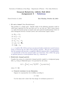 General Relativity (225A) Fall 2013 Assignment 3 – Solutions