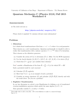 Quantum Mechanics C (Physics 212A) Fall 2015 Worksheet 6 Announcements